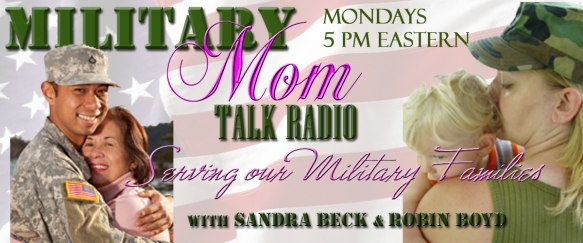 Motherhood Talk Radio, Military Mom Talk Radio, Motherhood Incorporated, Sandra Beck, Rick Swanson, Robin Boyd,  Army Talk Radio, Military Talk Radio, Navy Talk Radio, Marine Talk Radio, USMC Talk Radio, USCG Talk Radio, Coast Guard Talk Radio, Air Force Talk Radio, USAF Talk Radio, Toginet, Itunes, Fort Sill, Fort Bragg, Fort Carson, Fort Jackson, Fort Sam Houston, Fort Dix, Fort Campbell, Fort Belvoir, Eglin AFB, Shaw AFB, Fort Hood, Fort Eustis, Fort Leonard Wood, Redstone Arsenal and Fort Bliss, Bahrain Administrative Support Unit, NATO Support Activity Belgium, Bad Kreuznach, Rhein-Main Air Base, Stuttgart/Robinson Barracks, Naval Forces Guam, Kadena Air Base, Torii Station, Aviano Air Base, Department of Defense, Military Family Issues, Military Family Blog, Navy Family Blog, Navy Family Issues, Army Family Blog, Army Family Issues, Marine Family Blog, Marine Family Issues, USMC Family Issues, Air Force Family Issues, Air Force Family Blog, Coast Guard Family Blog, Coast Guard Family Issues,  Help for Military Families, Help for Army Families, Help for Marine Families, Help for USMC Families, Help for Coast Guard Families, Help or Air Force Families,  Military Charities, Top Military Charities, Shows about the Military,  Army Moms, Navy Moms, Air Force Moms, Coast Guard Moms, Marine Moms,  Army Wives, Navy Wives, Air Force Wives, Coast Guard Wives, Marine Wives, Army Kids, Navy Kids, Air Force Kids, Coast Guard Kids, Marine Kids, Blue Star Moms, Shows on PTSD, Shows for Military Families, Great information for military families, Great information for army families, Great information for navy families, Great information for coast guard families, Great information for air force families, Great information for marine families
